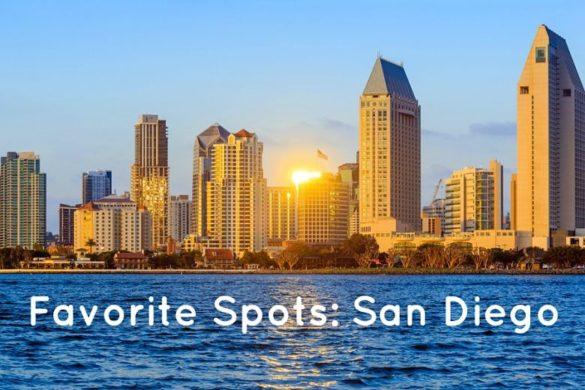 Favorite spots: San Diego