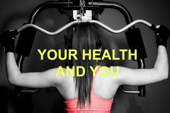 Your health and you