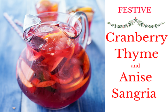 Cranberry Thyme and Anise Sangria