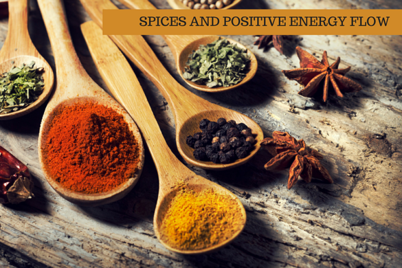 SPICES AND POSITIVE ENERGY FLOW