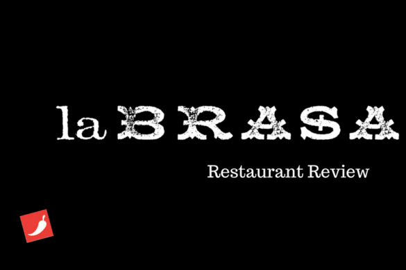 La Brasa Restaurant Review